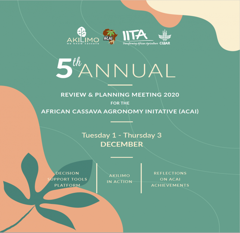 It is my pleasure to invite you to the fifth and final annual meeting of the African Cassava Agronomy Initiative. This year's meeting will be virtual, obviously because of the corona pandemic, but regardless, we will once again make this an event to remember. We have a chockfull and exciting program prepared for you!